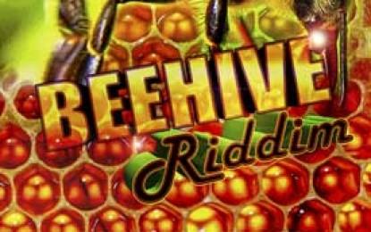 Bee Hive Riddim Prod. by Nuh Response Prod./DJ Warlock/Andrew Powell