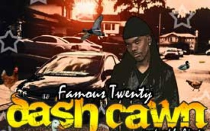 "Famous Twenty :: ""Dash Cawn"""