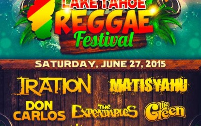 3rd Annual Lake Tahoe Reggae Festival Featuring: Iration, Matisyahu, Don Carlos, The Green, The Expendables And More