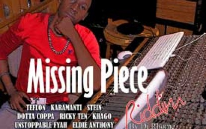 Rhome Records Releases Missing Piece Riddim Featuring Khago, Teflon, Karamanti And More