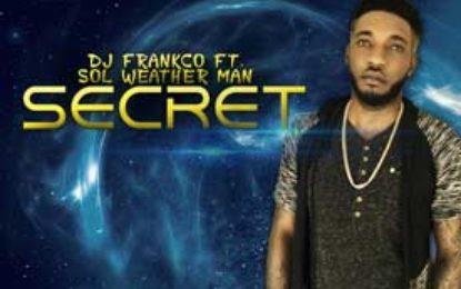"DJ Franko ft. Sol Weatherman :: ""Secret"""