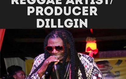 Reasoning With Reggae Artist/Producer/Lupus Foundation Creator – DILLGIN