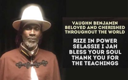 The world will mourn the passing on of a true legend – Vaughn Benjamin, Akae Beka