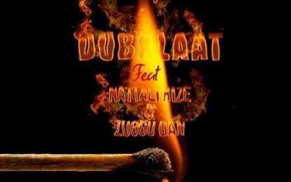 DubKlaat Releases BURNING FIRE Single Featuring Nattali Rize & Zuggu Dan