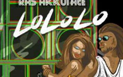 New Single from Ras Akkurate & iRoyal – LoLoLo