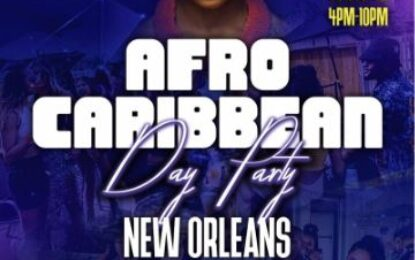 Sunday, May 2 – AFRO CARIBBEAN DAY PARTY – New Orleans
