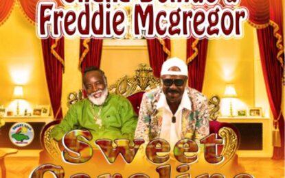 Out Now!  Chaka Demus & Freddie McGregor remake Sweet Caroline