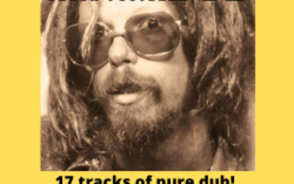 Release from Chuck Foster DREADER DUB